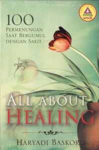 All About Healing, Penulis Haryadi Baskoro, Penerbit ANDI