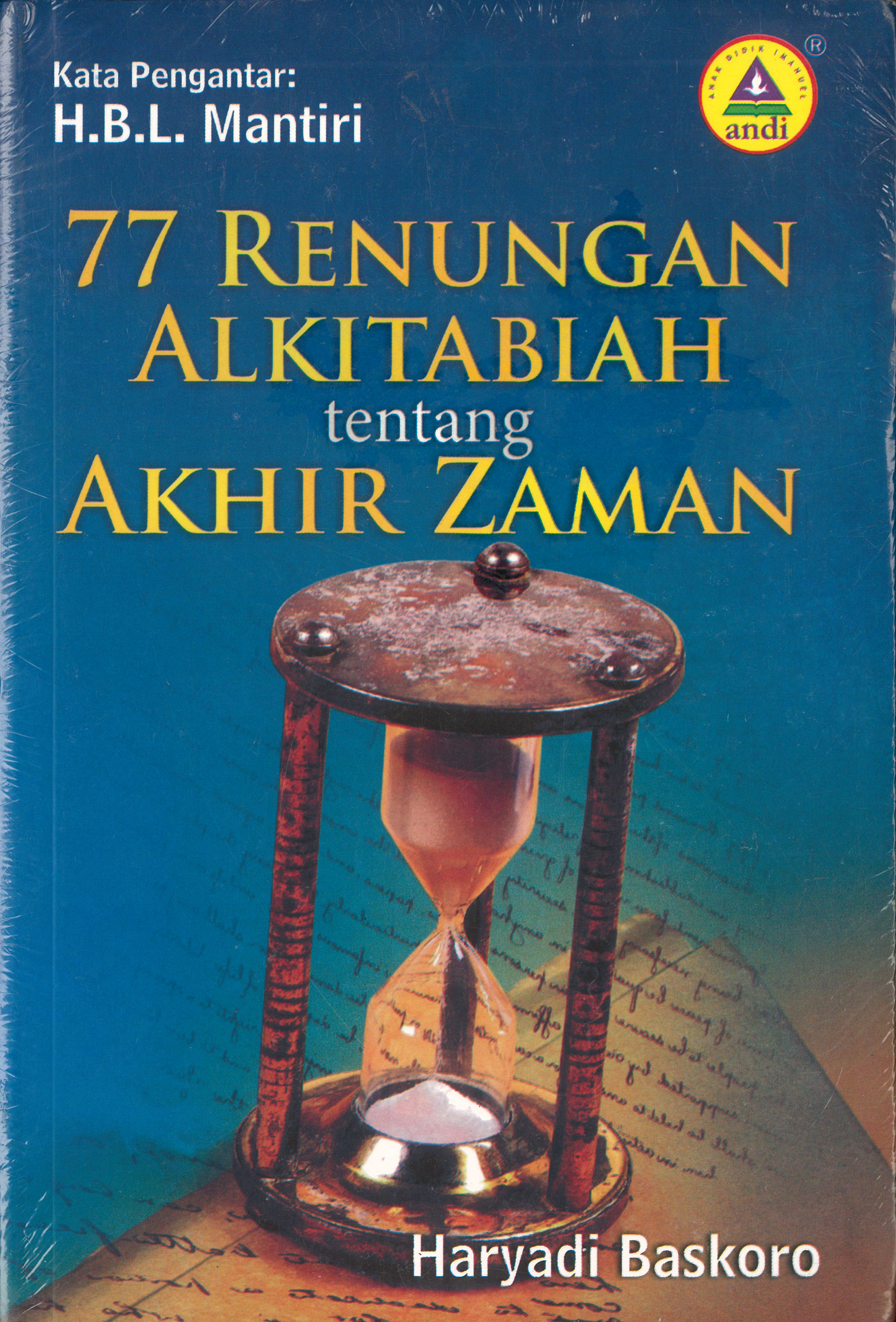 Buku 77 Renungan Alkitabiah tentang Akhir Zaman, Penulis Haryadi ...