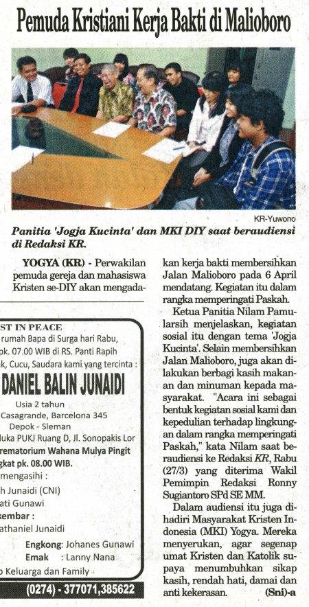 Haryadi Baskoro (baju hitam dasi merah)  mendampingi Masyarakat Kristiani Indonesia dan Kaum Muda Kristen JOGJA  KU CINTA (JKC) menyampaikan aspirasi, dimuat di Harian Kedaulatan Rakyat, 20 Maret 2013, hal 2)
